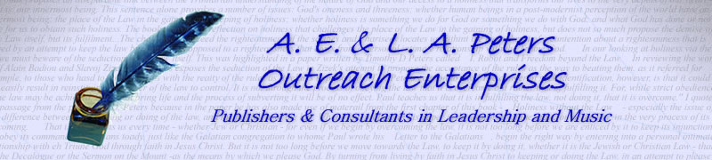 A. E. & L. A. Peters Outreach Enterprises: Publishers & Consultants in Leadership and Music
